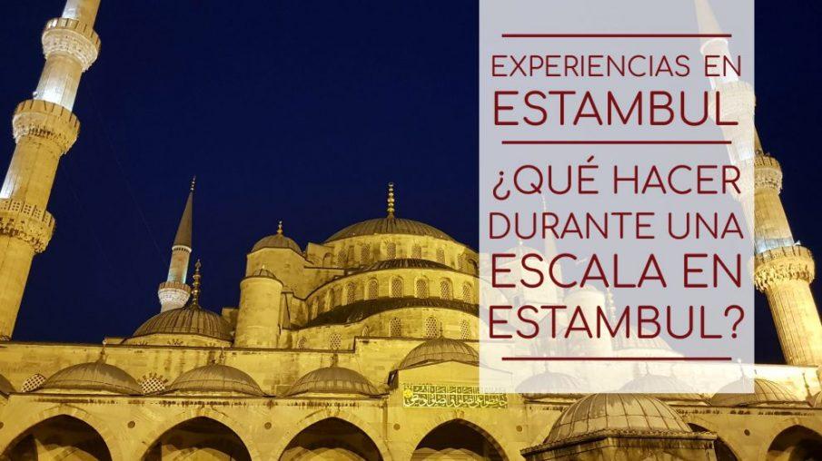 Visitar Estambul durante una escala nocturna