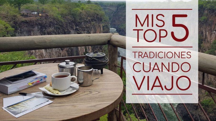Top 5 - Tradiciones al Viajar