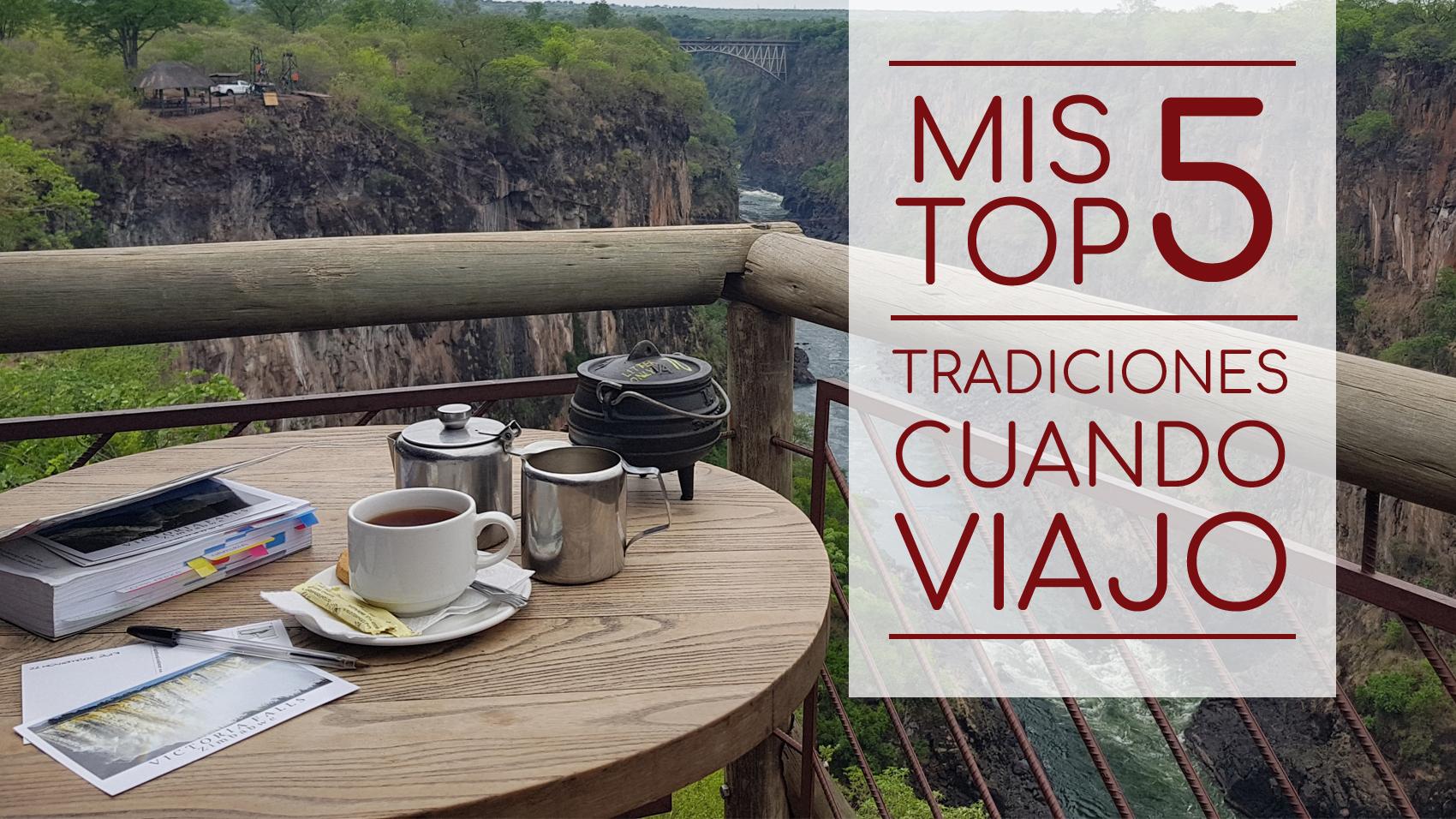 Top 5 – Tradiciones al Viajar