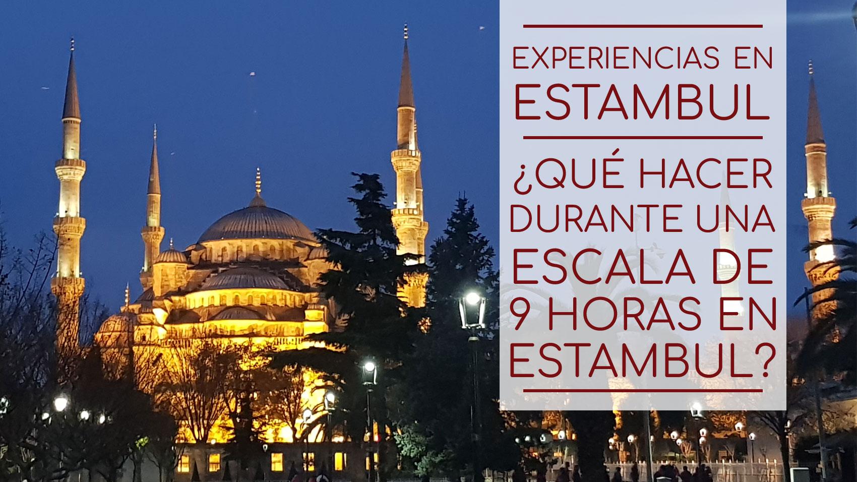 ¿Qué hacer en Estambul durante 9 horas?