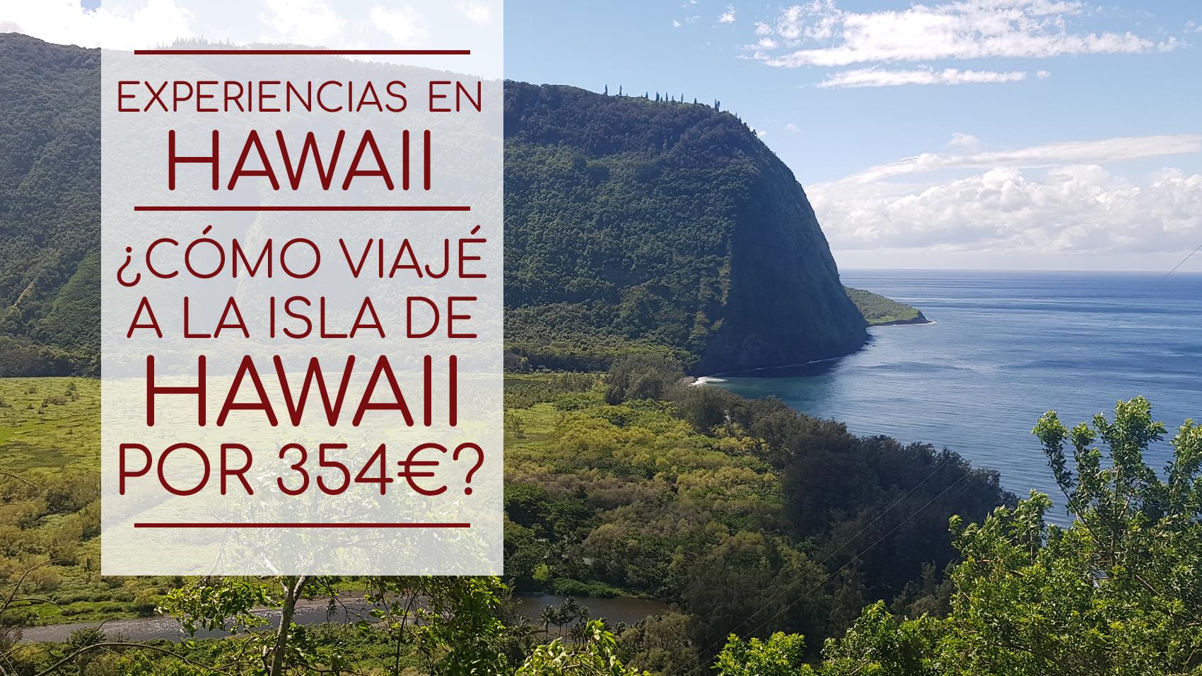 Hawaii - ¿Cómo viajé a Hawaii por 354€?